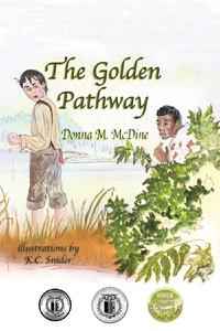 The Underground Railroad children's book, The Golden Pathway